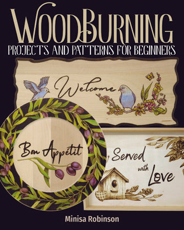 Woodburning Projects & Patterns for Beginners - Minisa Robinson