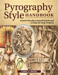 Pyrography Style Handbook - Irish (not yet published expected Fall 2020)