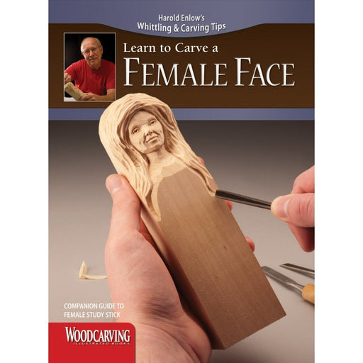 Learn to Carve Faces & Expressions FEMALE FACE - Enlow