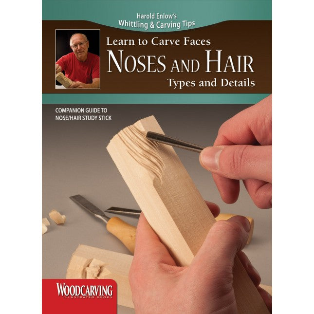 Learn to Carve Faces & Expressions NOSES & HAIR - Enlow