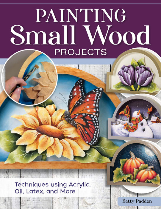 Painting Small Wood Projects-Padden- Not yet Published due Nov. 2021