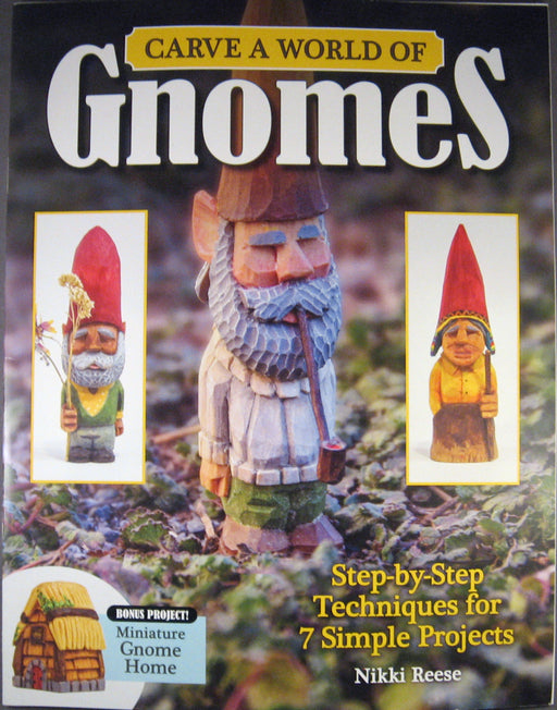 Carve a World Of Gnomes - Reese