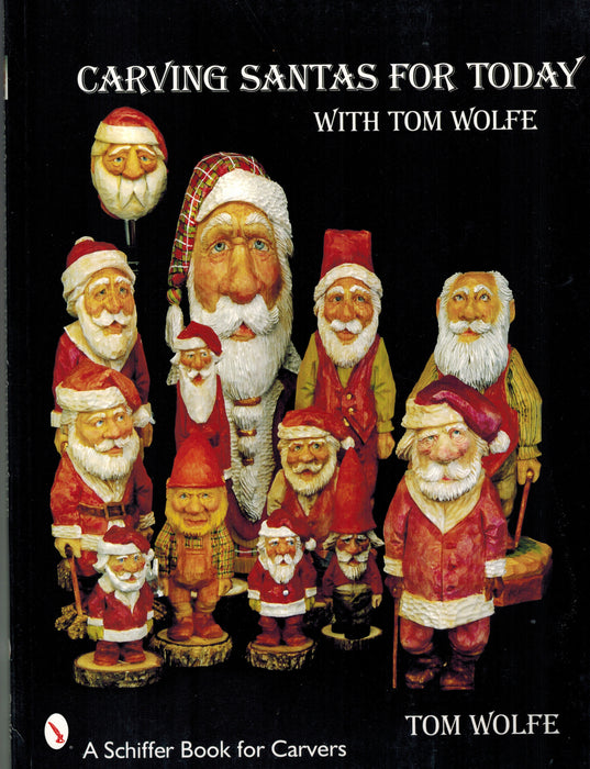 Carving Santas for Today - Wolfe