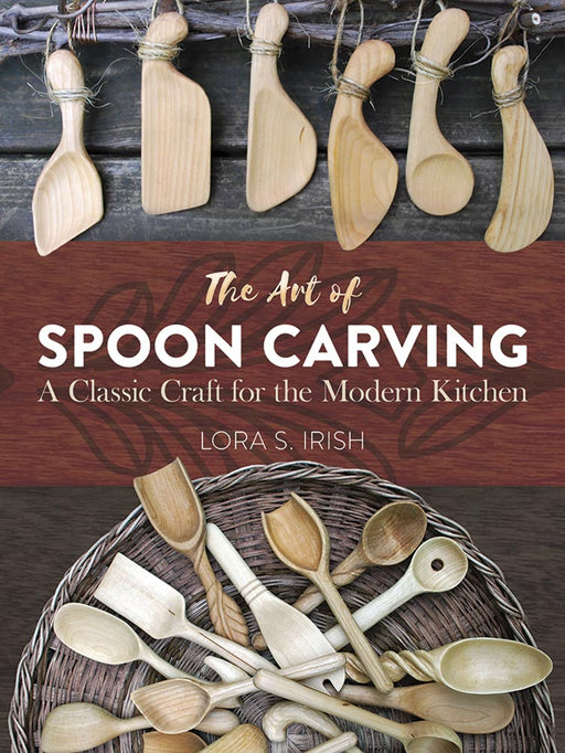 The Art of Spoon Carving - Irish