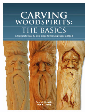 Carving Woodspirits: The Basics  - Hendrix & Peery (Autographed)