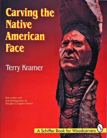 Carving the Native American - Kramer