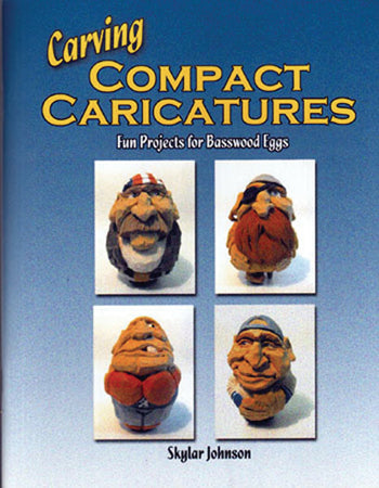 Carving Compact Caricatures - Johnson (Autographed)