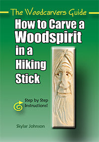 How to Carve a Woodspirit in a Hiking Stick-Johnson (Autographed)