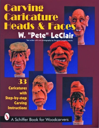 Carving Caricature Heads & Faces - LeClair