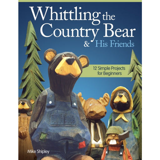 Whittling the Country Bear & Friends - Shipley