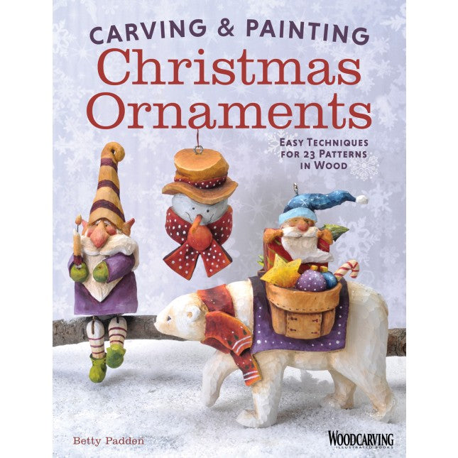 Carving & Painting Christmas Ornaments - Padden