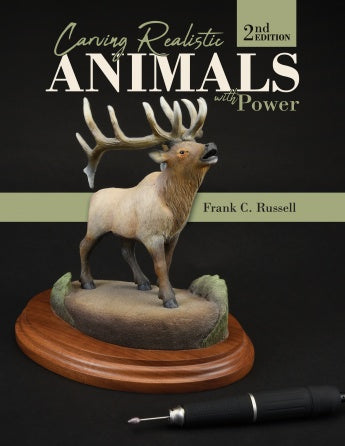 Carving Realistic Animals with Power-2nd Edition-Russell