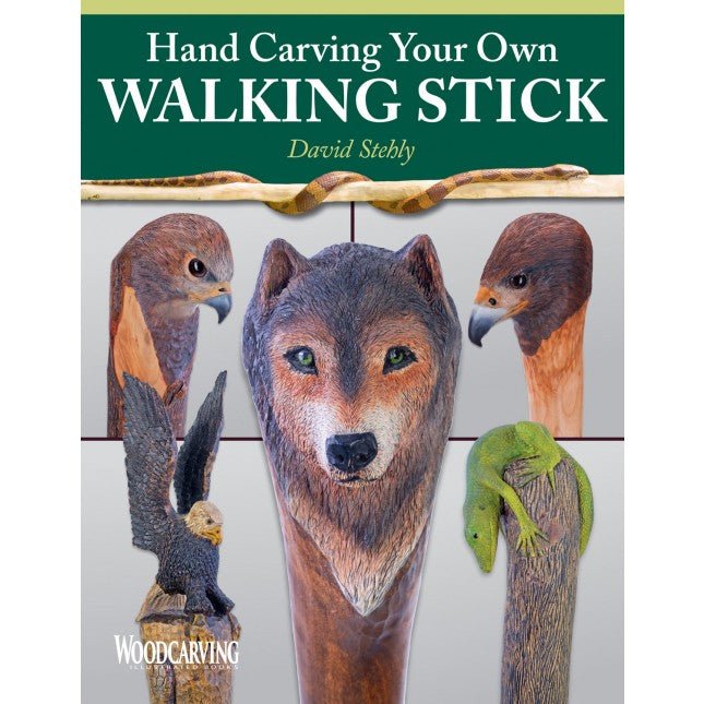 Hand Carving Your Own Walking Stick - Stebly