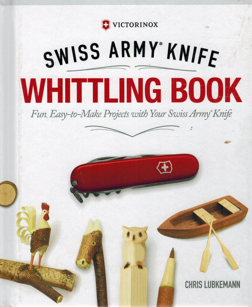 Swiss Army Knife Whittling Book - Lubkemann