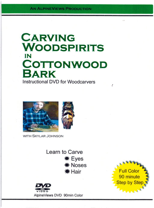 DVD Carving Woodspirit in Cottonwood Bark - Johnson