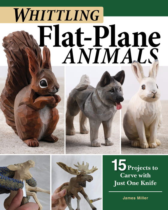 Whittling Flat Plane Animals - Miller