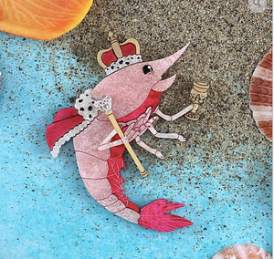 King Prawn Brooch by Gorydorky + gift Rocklily earrings.  Pre order Avail August date to be confirmed