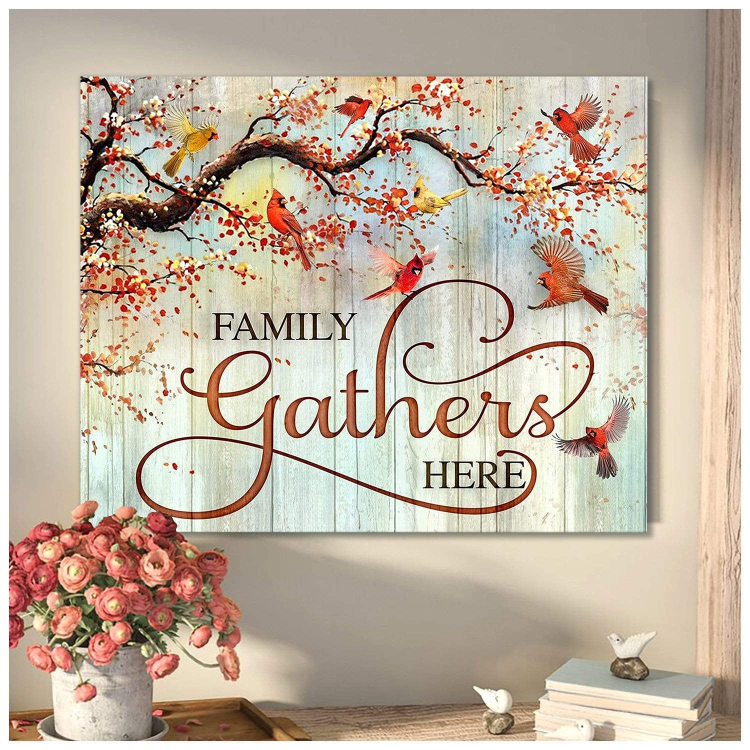 Family Gathers Here Cardinal Canvas