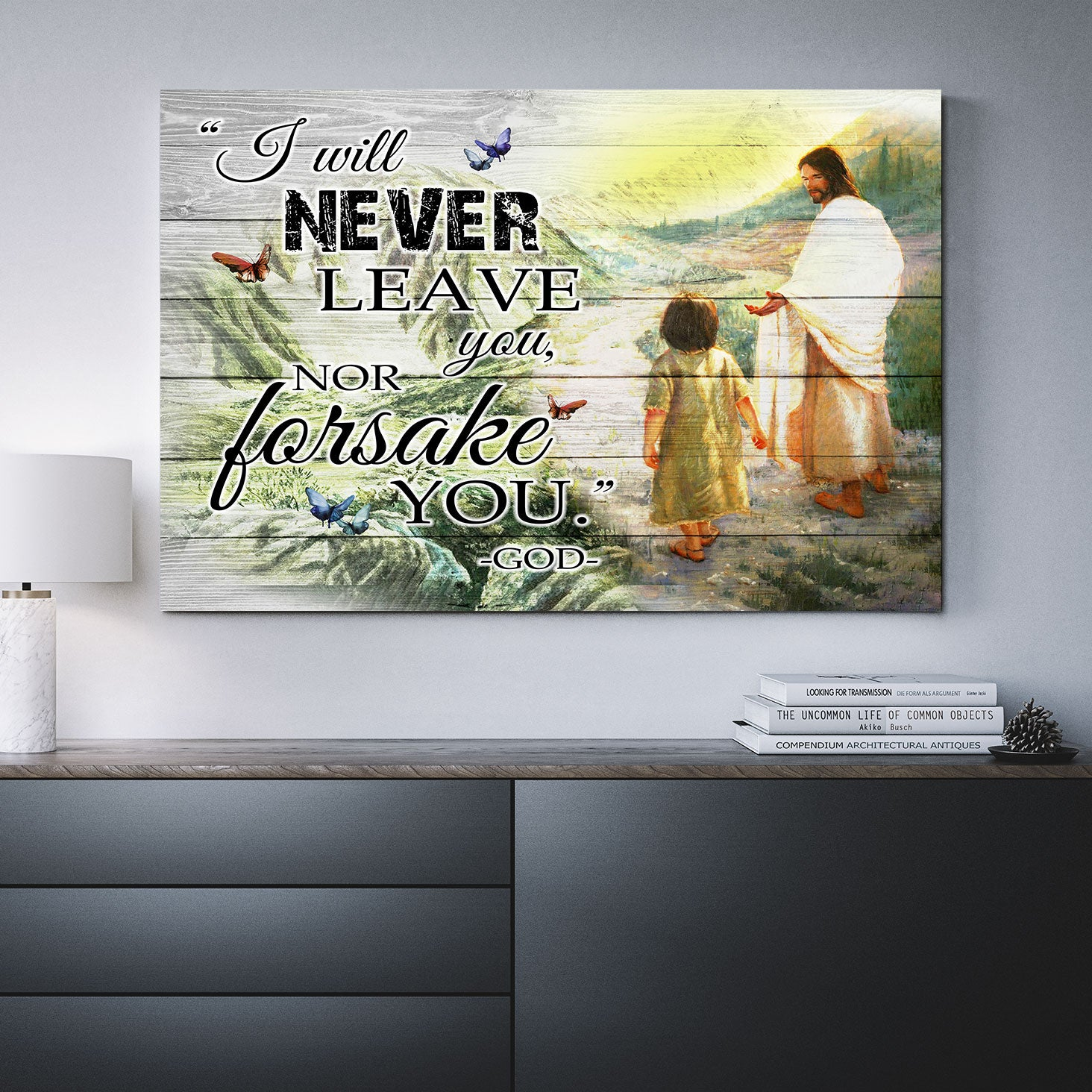I Will Never Leave You Canvas