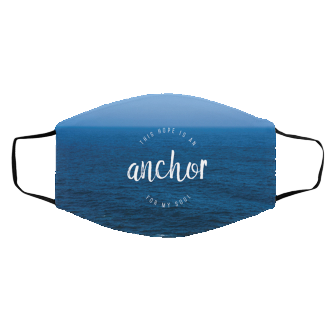 Anchor for my soul cloth Face Mask