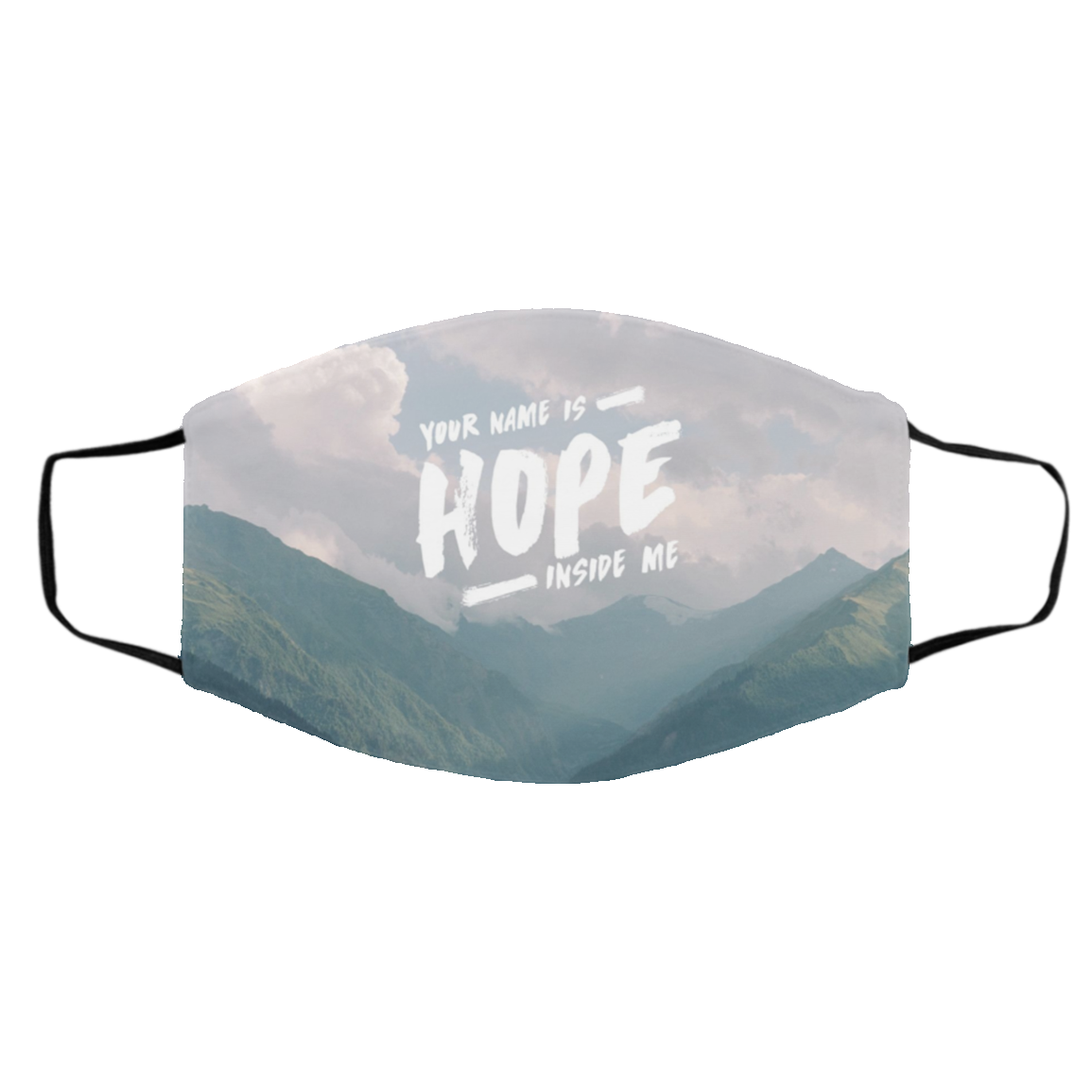 Hope Inside Me Cloth Face Mask