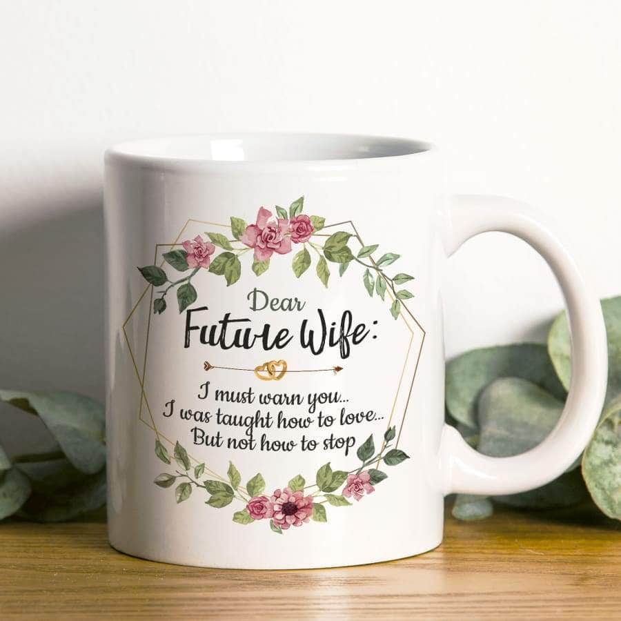 Dear Future Wife, I Love You