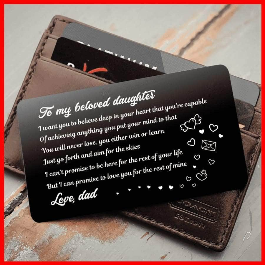 ENGRAVED BLACK WALLET INSERT CARD-TO MY DAUGHTER, I LOVE YOU - X5401