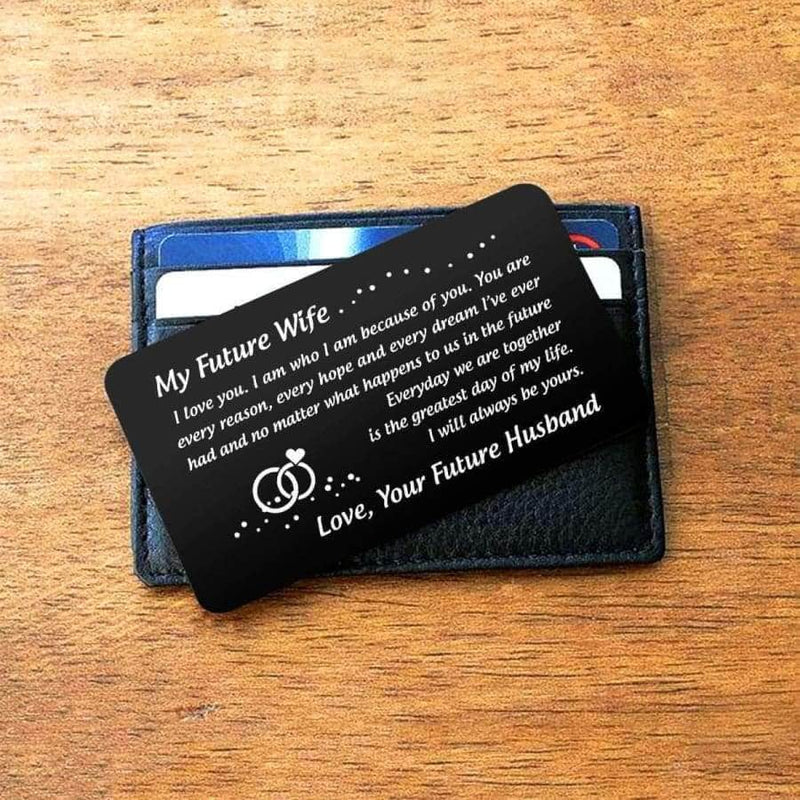 ENGRAVED BLACK WALLET INSERT CARD- TO MY FUTURE WIFE- HAPPILY EVER AFTER - X5412