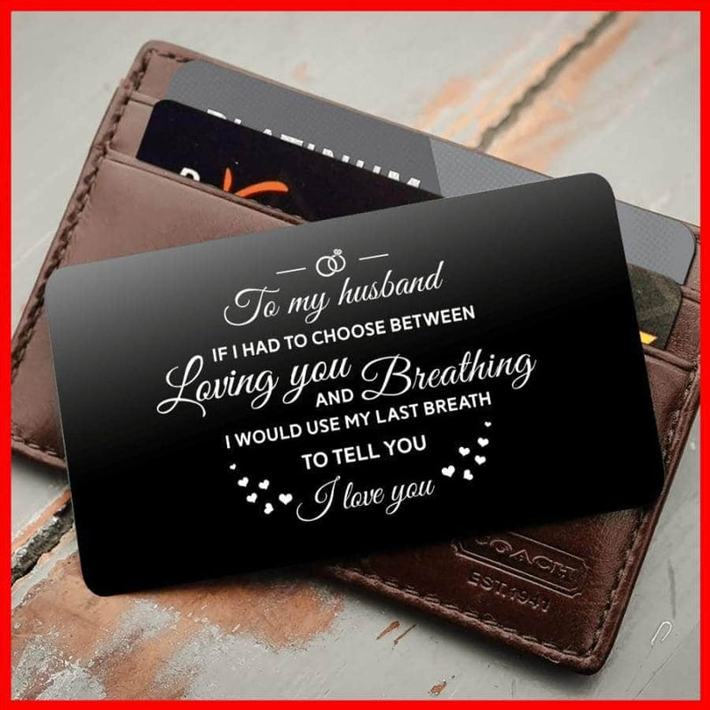 ENGRAVED BLACK WALLET INSERT CARD- TO MY HUSBAND I LOVE YOU - X5406