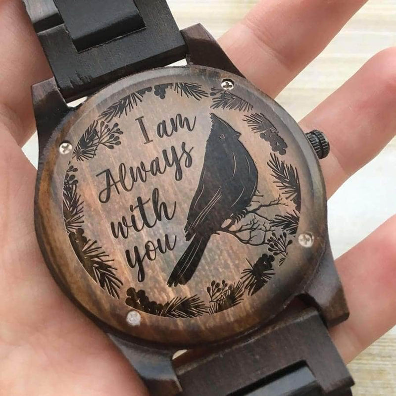 Iam Always With You- Wooden Watch