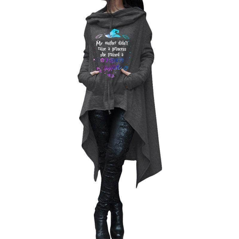 My mother didnt raise a Princess she trained a Witch - Hoodie