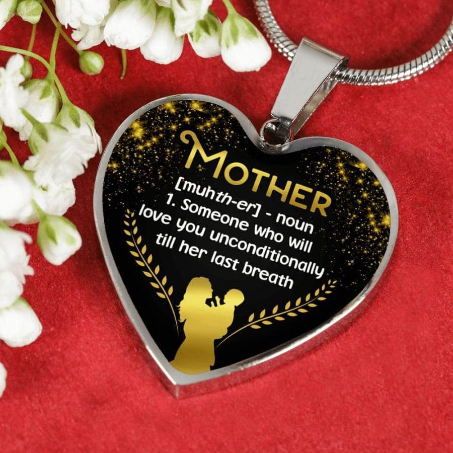 [PERSONALIZABLE]  Mother Love You Till Her Last Breath