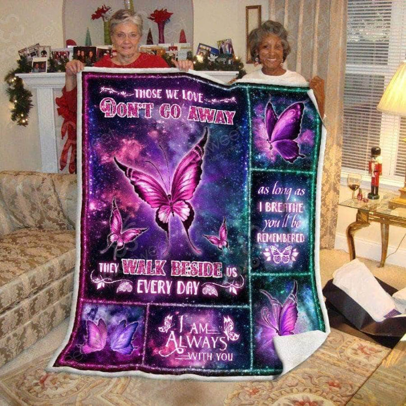 Those we love dont go away - Premium Blanket