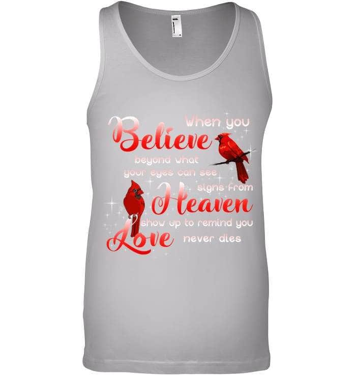 When You Believe - Tshirt