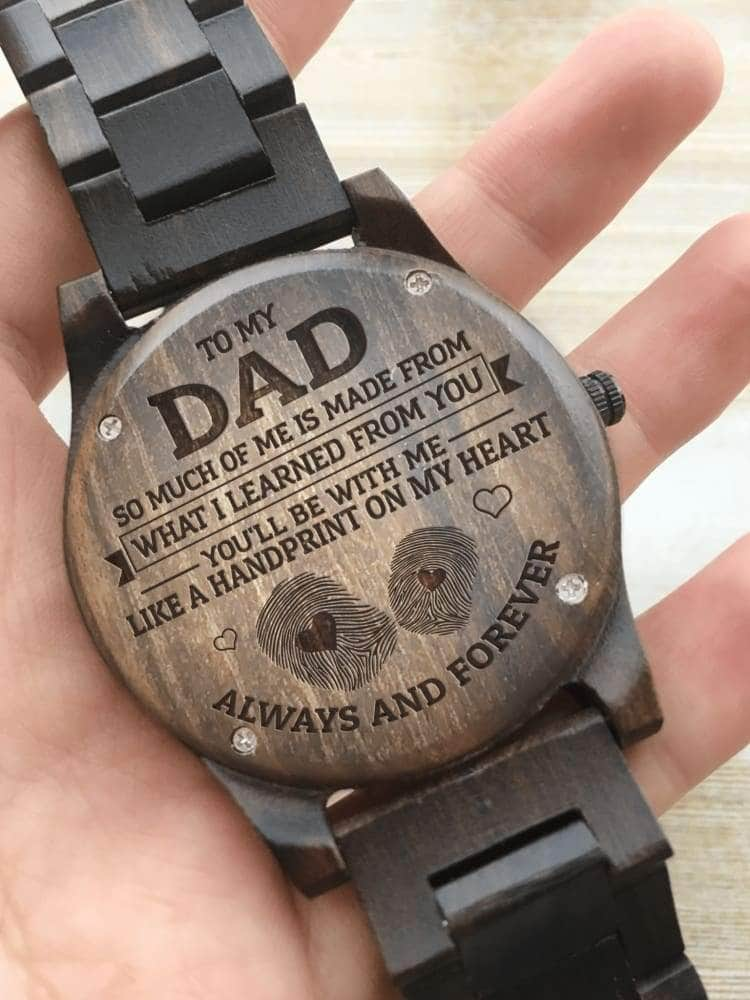 Wooden Watch - TO MY DAD YOULL BE WITH ME