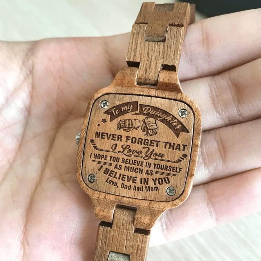 WOODEN WATCH  - TO MY DAUGHTER, I BELIEVE IN YOU