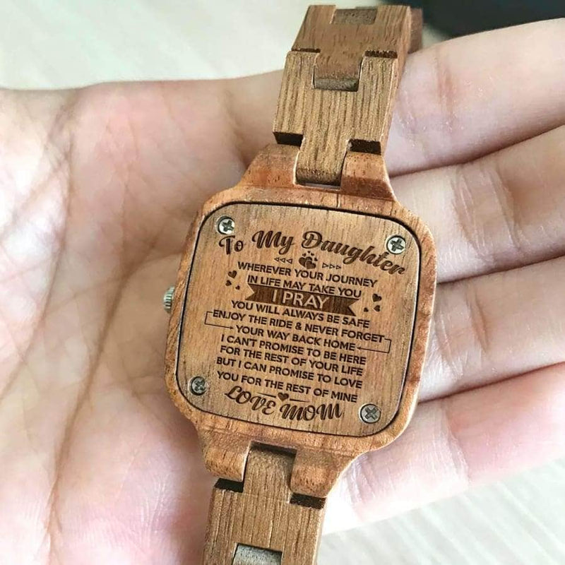 WOODEN WATCH - TO MY DAUGHTER LOVE YOU