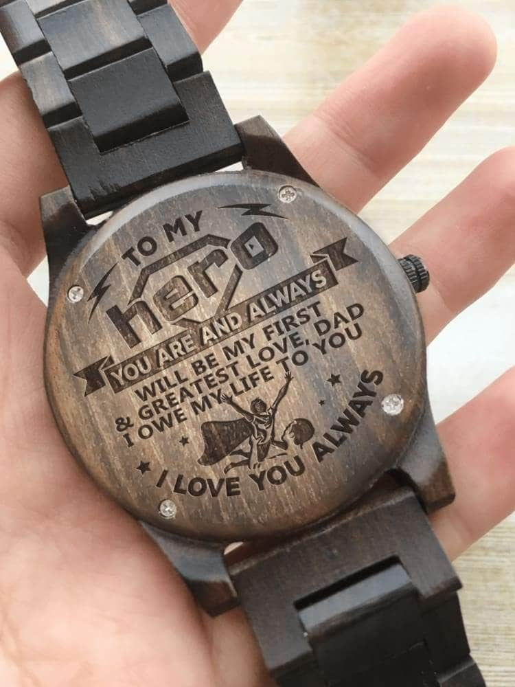 Wooden Watch - TO MY HERO I LOVE YOU ALWAYS