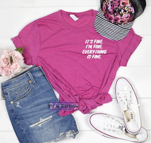 #A95 Its Fine Tee (Hot Pink)