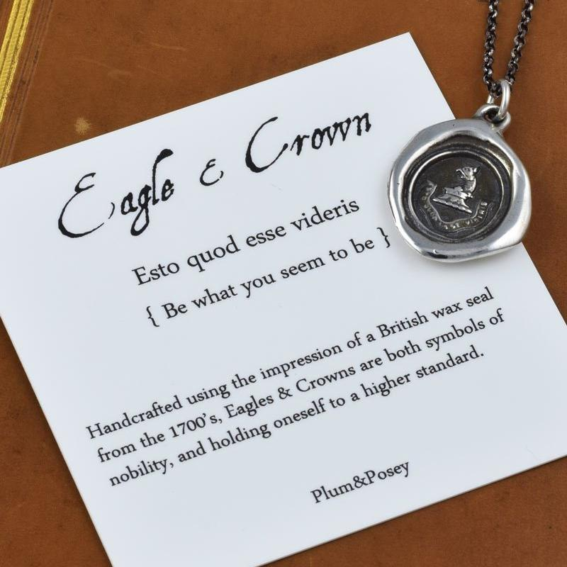 Eagle and Crown Wax Seal Necklace - Be what you seem to be