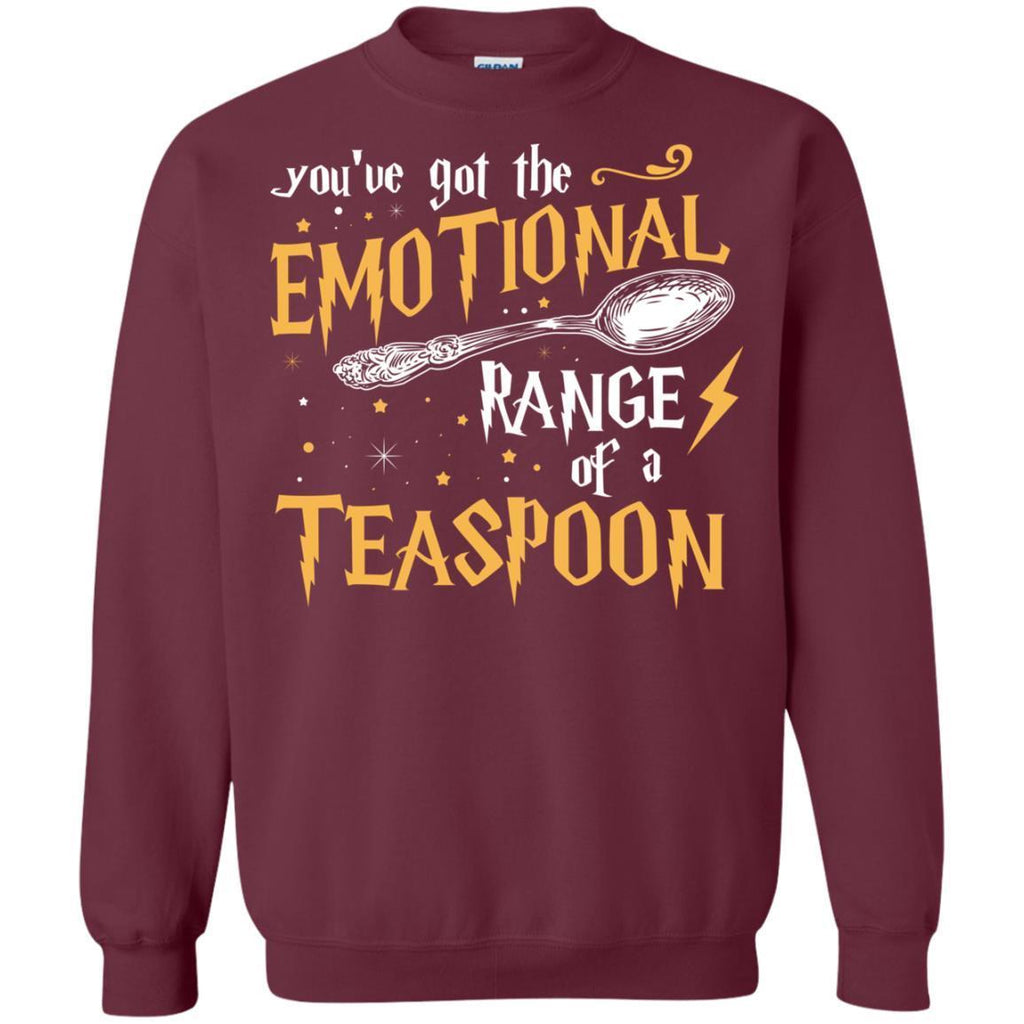 You_ve Got A Emotional Range Of A Teaspoon Harry Potter Fan T-shirtG180 Gildan Crewneck Pullover Sweatshirt 8 oz.