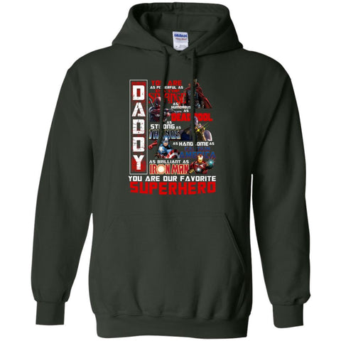 Image of Daddy You Are As Powerful As Doctor Strange You Are Our Favorite Superhero ShirtG185 Gildan Pullover Hoodie 8 oz.