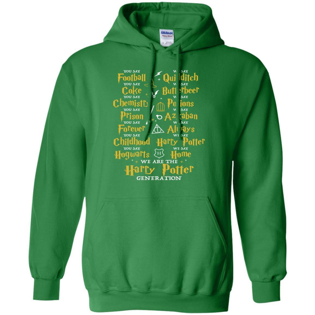We Are The Harry Potter Generation Movie Fan T-shirtG185 Gildan Pullover Hoodie 8 oz.
