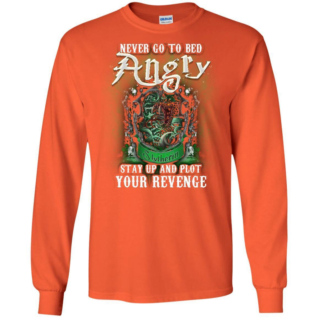 Never Go To Bed Angry Stay Up And Plot Your Revenge Slytherin House Harry Potter ShirtG240 Gildan LS Ultra Cotton T-Shirt
