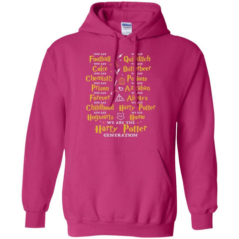 Image of We Are The Harry Potter Generation Movie Fan T-shirtG185 Gildan Pullover Hoodie 8 oz.