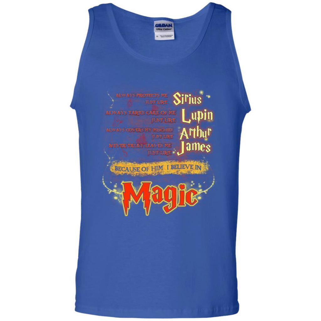 Always Protects Me Just Like Sirius Because Of Him I Believe In Magic Potterhead's Dad Harry Potter ShirtG220 Gildan 100% Cotton Tank Top