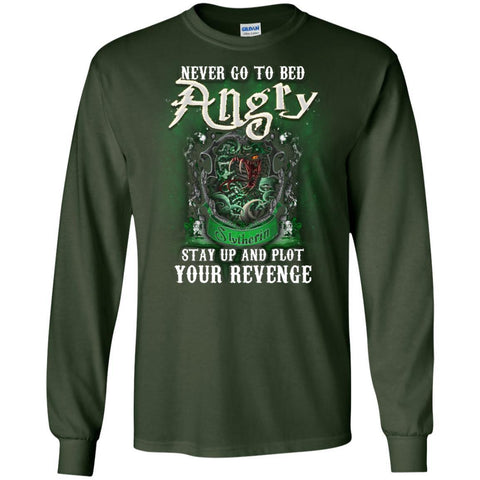 Image of Never Go To Bed Angry Stay Up And Plot Your Revenge Slytherin House Harry Potter ShirtG240 Gildan LS Ultra Cotton T-Shirt