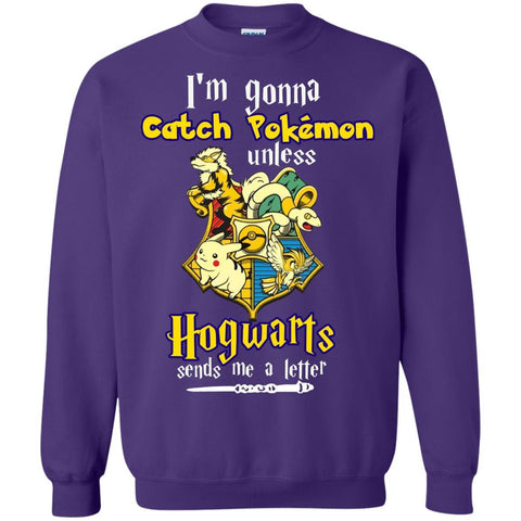 Image of I'm Gonna Catch Pokemon Unless Hogwarts Sends Me A Letter Harry Potter T-shirt