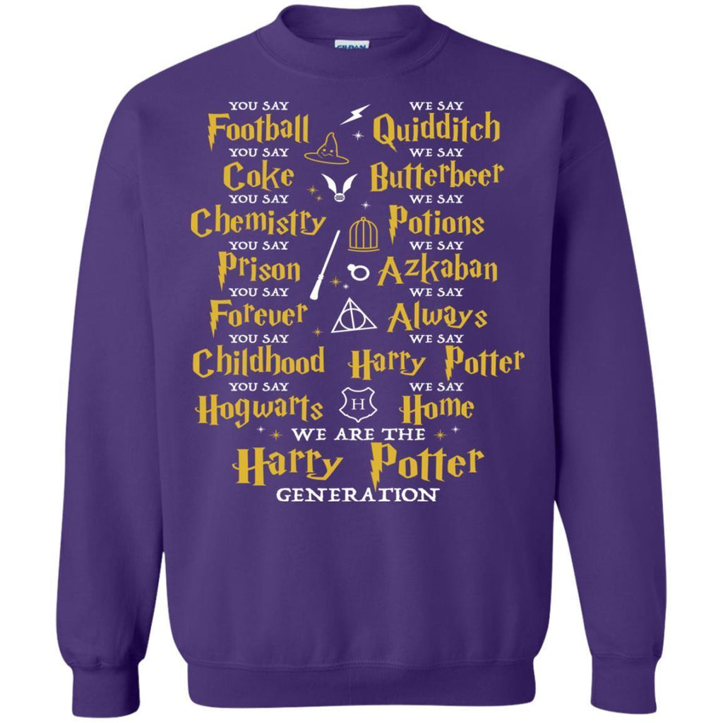 We Are The Harry Potter Generation Movie Fan T-shirtG180 Gildan Crewneck Pullover Sweatshirt 8 oz.