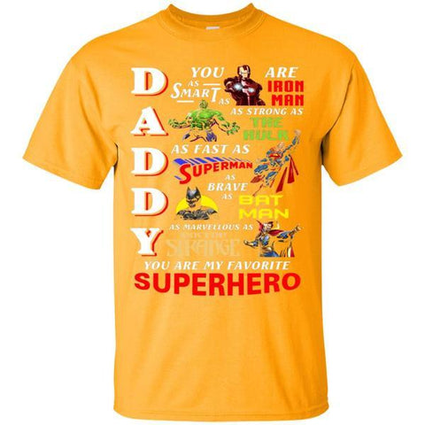 Image of Daddy You Are My Favorite Superhero Movie Fan T-shirt
